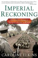 Imperial Reckoning: The Untold Story of Britain`s Gulag in Kenya