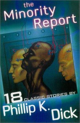 The minority report : and other classic stories by Phillip K. Dick, 1956