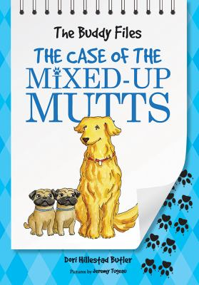 Book cover of The Case of the Mixed-Up Mutts