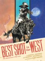 The Best Shot in the West