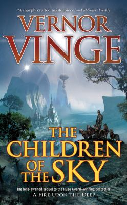 The children of the sky by Vernor Vinge, 2011