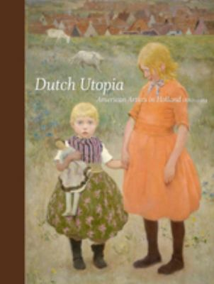"Book cover of Dutch Utopia, showing painting ""The Sisters"" by Gari Melchers"