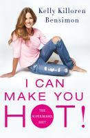 I Can Make You Hot! : The Supermodel Diet