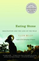 Eating Stone: Imagination and the Loss of the Wild