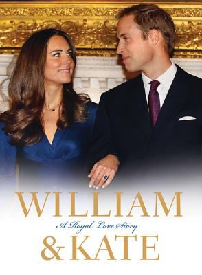 Cover of William & Kate: a royal love story
