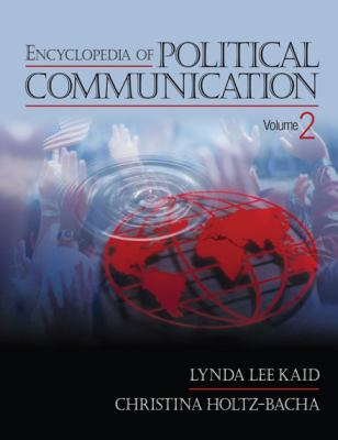 Encyclopedia of Political Communication, 2008, REF 320.014 K131