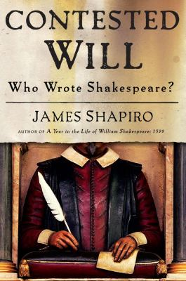 Cover of the book Contested Will: Who Wrote Shakespeare?