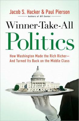 Cover of the book Winner-Take-All Politics by Jacob S. Hacker and Paul Pierson