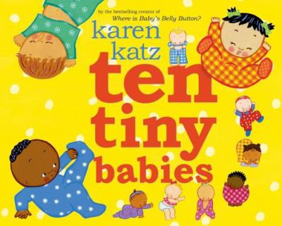 Ten tiny babies by Karne Katz, 2008