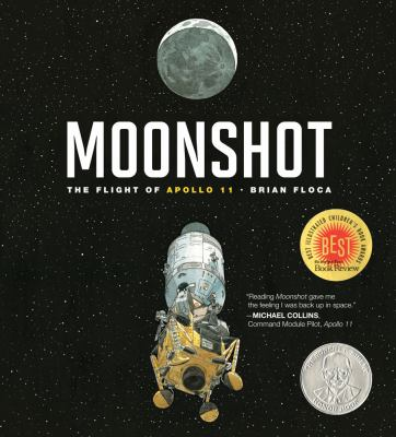 Moonshot: the flight of Apollo 11 by Brian Floca, 2009