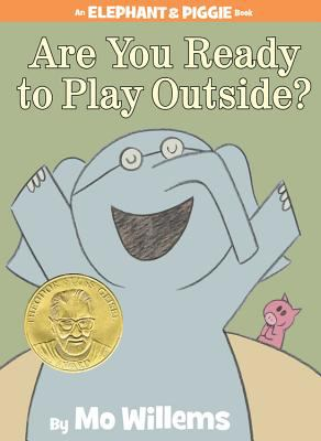 Book cover of Are You Ready to Play Outside?
