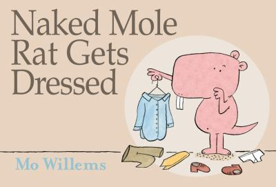 Book cover of Naked Mole Rate Gets Dressed