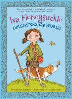 Iva Honeysuckle Discovers the World