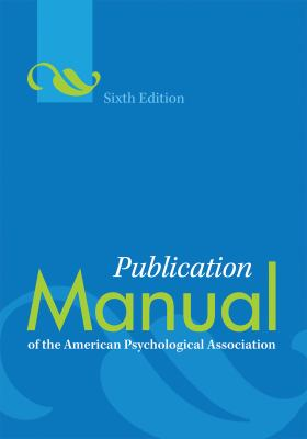 Book jacket image for: Publication manual of the APA (6th ed.).
