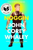 Noggin by John Whaley
