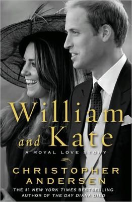 Cover of William and Kate: A Love Story