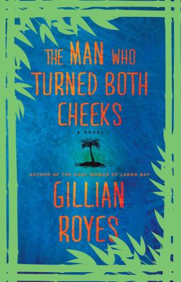 The man who turned both cheeks : a novel  by Gillian Royes
