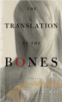 The Translation of the Bones