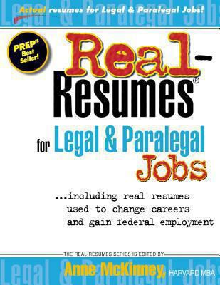 Real-Resumes for Legal & Paralegal Jobs by Anne McKinney, editor