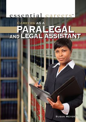 Careers as a Paralegal and Legal Assistant by G. S. Prentzas.