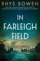 In Farleigh Field : A Novel of World War II