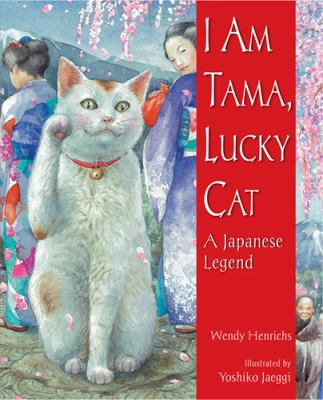 Book Cover: I Am Tama, Lucky Cat