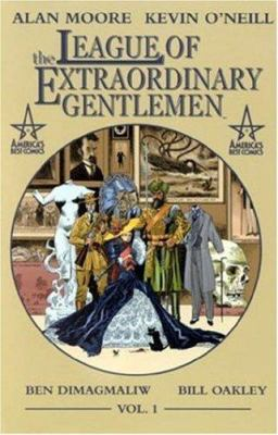 The League of Extraordinary Gentlemen :  Vol. 1, 1898 by  Alan Moore & Kevin O'Neill, c2002