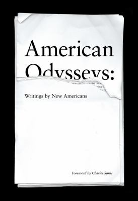 American Odysseys : Writings by New Americans