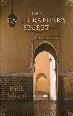 The calligrapher's secret by Rafik Schami