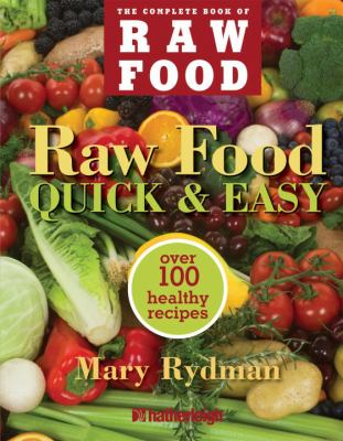 Raw Food Quick &amp; Easy cover