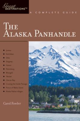 Book cover: Great Destinations: The Alaska Panhandle