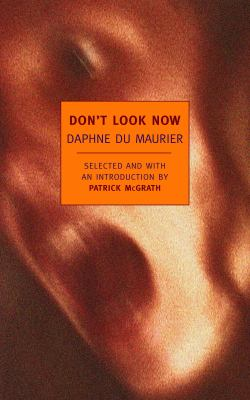 Don't look now : stories by  Daphne Du Maurier (1952)