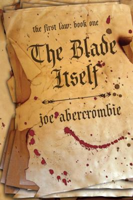 The blade itself by Joe Abecrombie, 2006