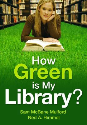 Book cover of How Green is My Library?