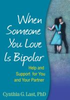 When Someone You Love Is Bipolar : Help and Support for You and Your Partner