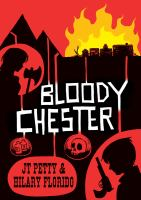 Bloody Chester by JT Petty