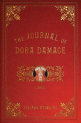 Cover of The Journal of Dora Damage by Belinda Starling