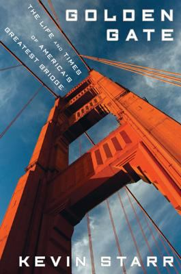 Cover Image of Kevin Starr's book Golden Gate