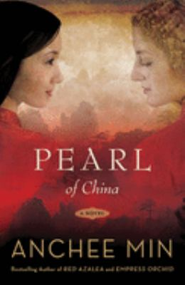 cover photo of anchee min's &quot;Pearl of China&quot;