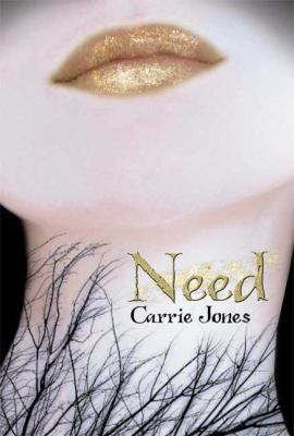 Need by Carrie Jones