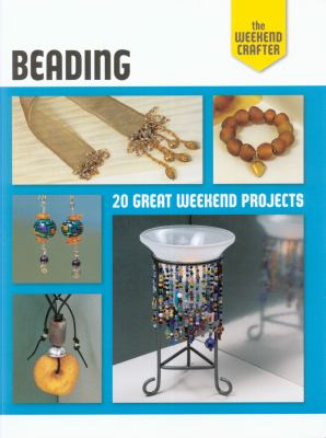 Book cover of Beading: 20 Great Weekend Projects