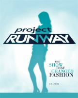 Project Runway: The Show That Changed History
