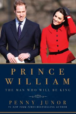Cover of Prince William the Man Who Will Be King