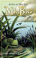 Mr Big: a Tale of Pond Life