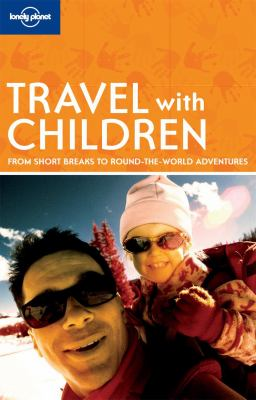Cover of Lonely Planet's Travel with Children