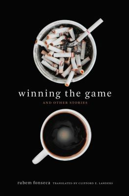 Winning the game and other stories by Rubem Fonseca