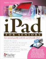 iPad for Seniors : Get Started Quickly with the User Friendly iPad