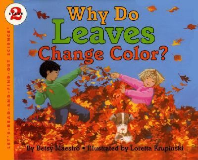 Details about Why Do Leaves Change Color?