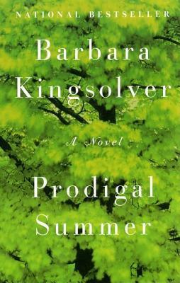Details about Prodigal summer : a novel