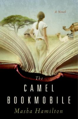 Details about The camel bookmobile : [a novel]